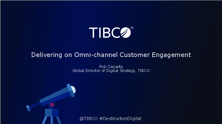 Tibco 2017 01 delivering omnichannel customer engagement