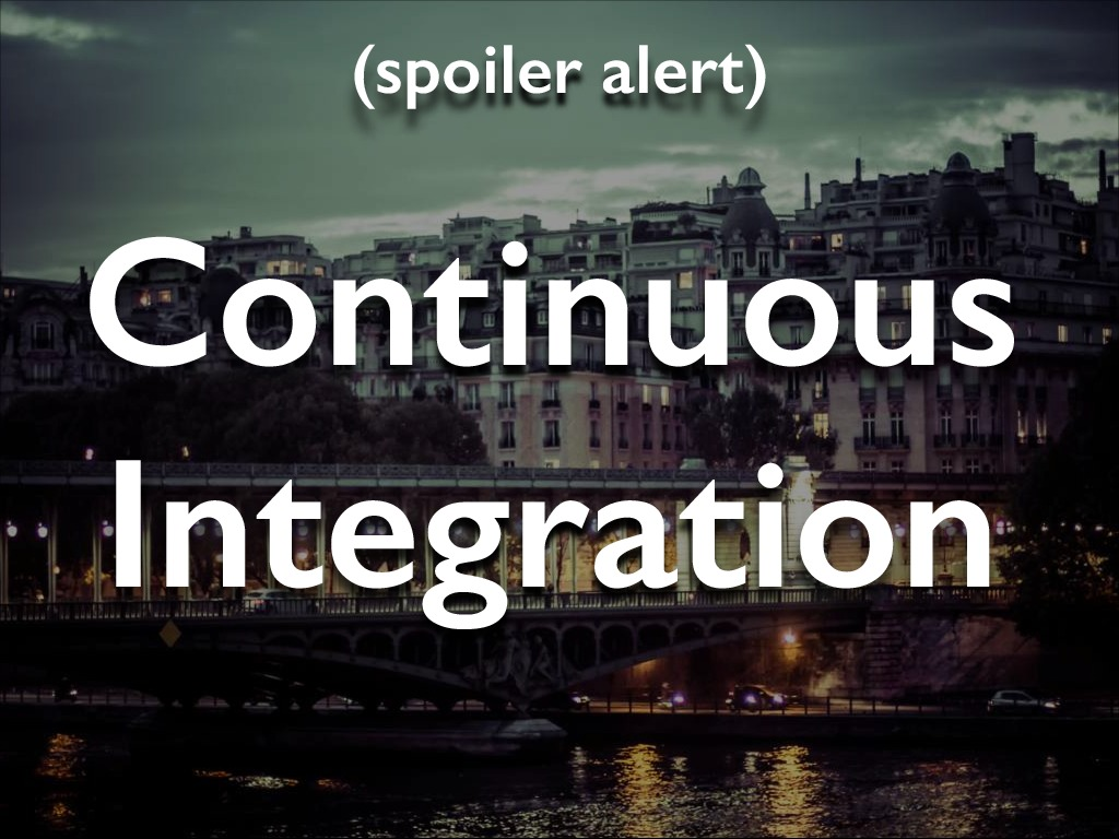 Boston I/O: Continuous Integration