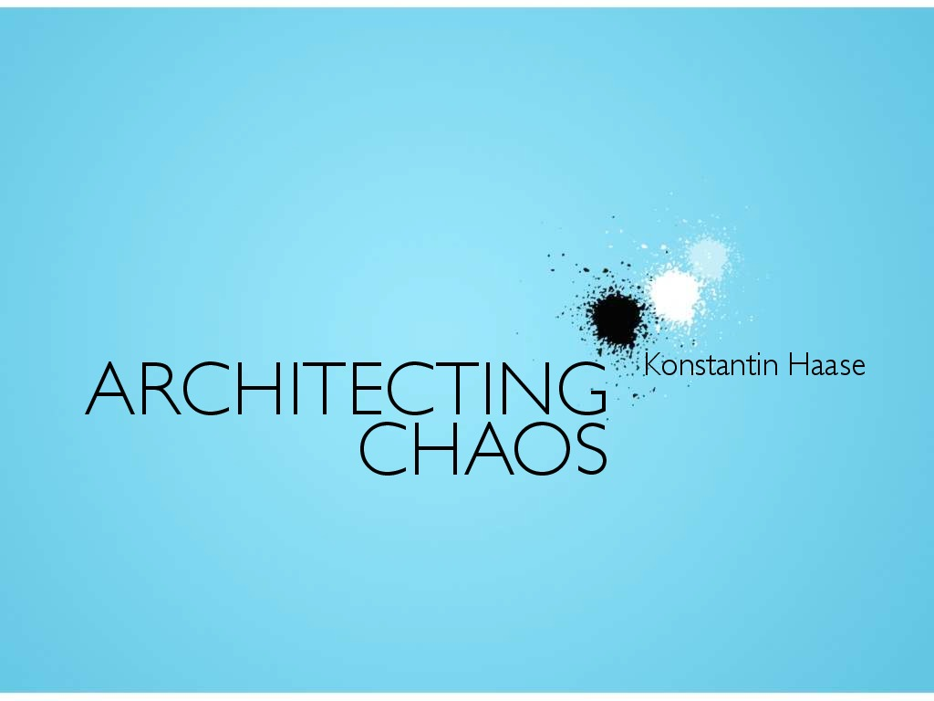 Steel City Ruby: Architecting Chaos