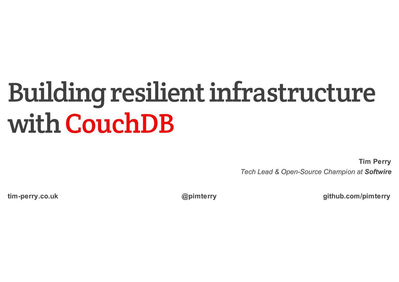 Building Resilient Infrastructure with CouchDB