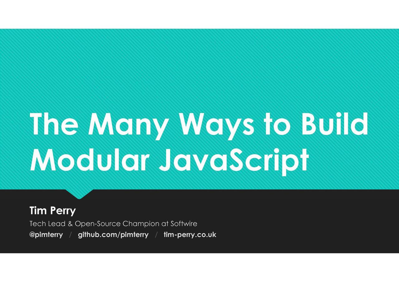 The Many Ways to Build Modular JavaScript
