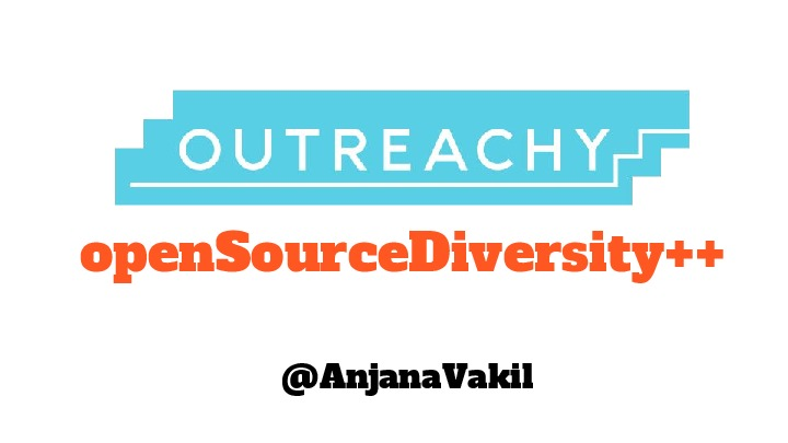 Outreachy: openSourceDiversity++
