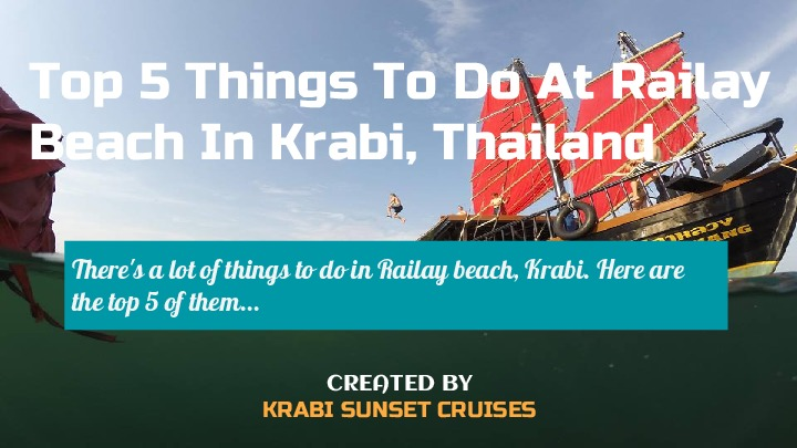 Top 5 Activities to do at Railay Beach, Krabi