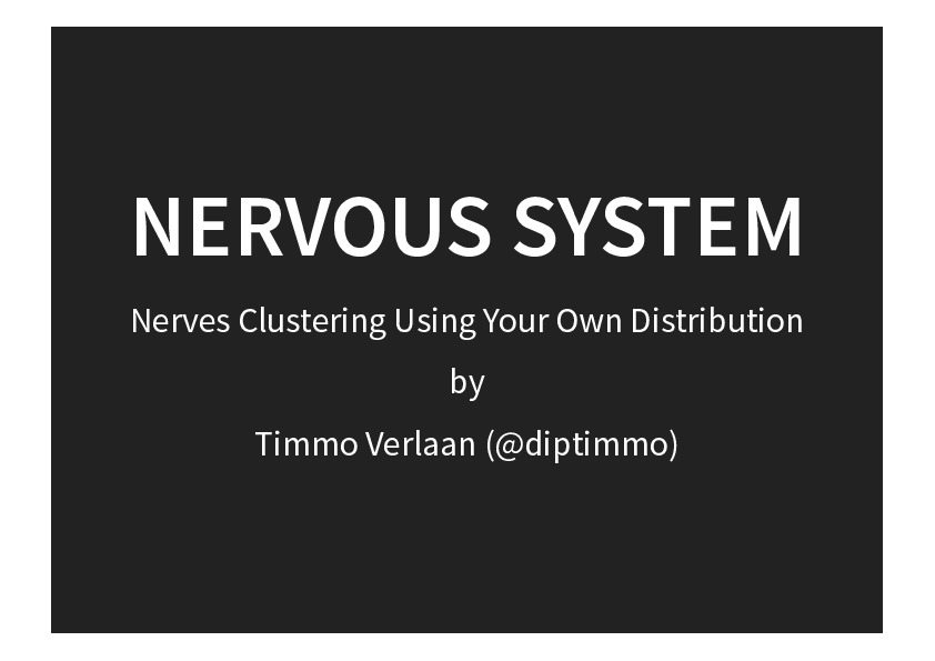 Nervous System - Nerves Clustering Using Your Own Distribution