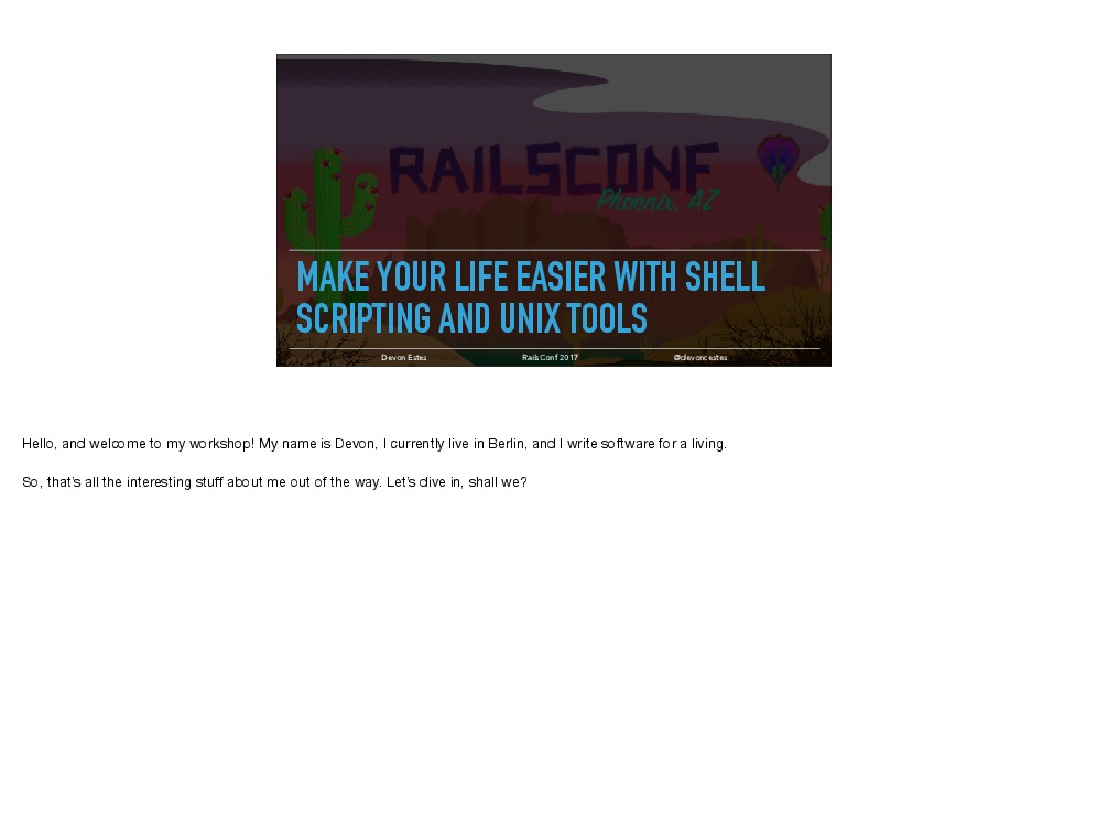 Make your life easier with shell scripting and UNIX tools
