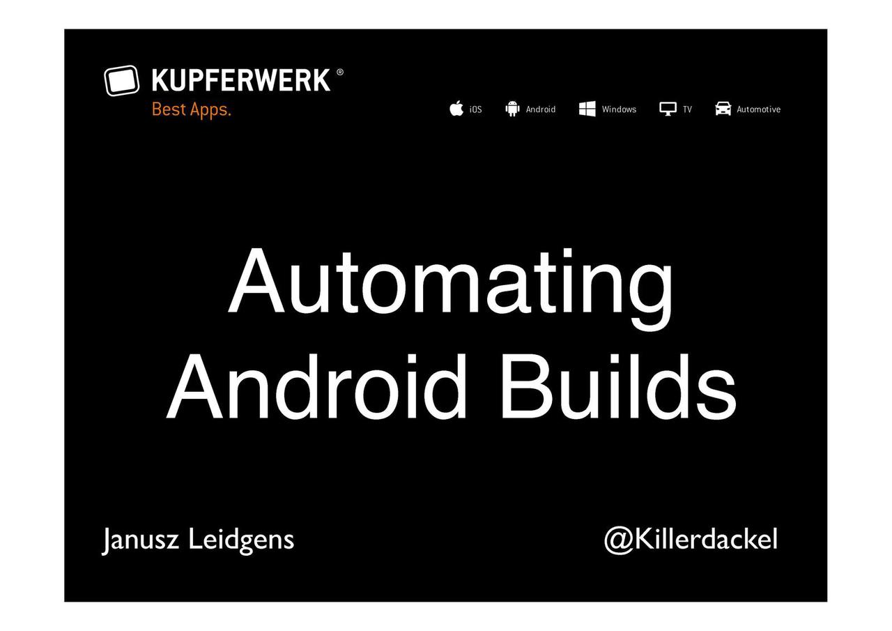 Automating Android Builds