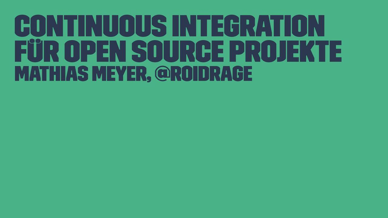 Continuous Integration für Open Source Projekte
