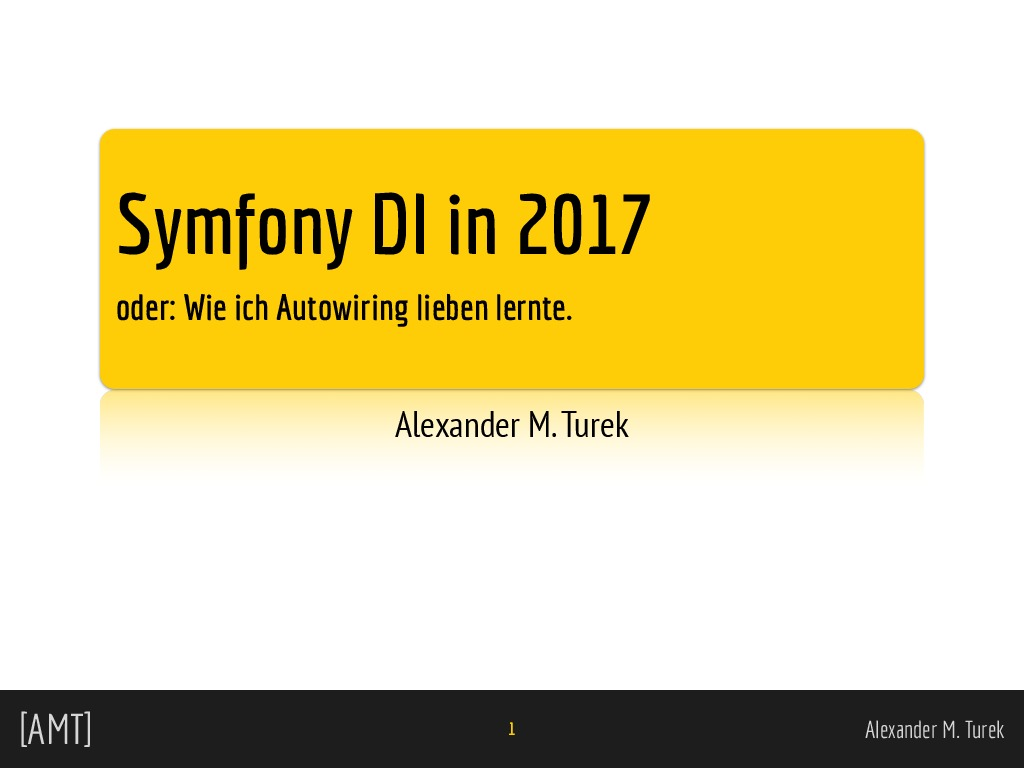 Symfony Dependency Injection in 2017