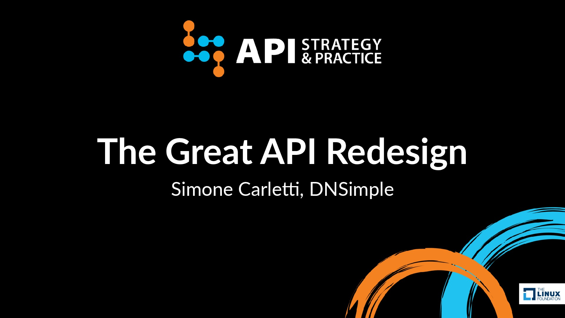 The Great API Redesign (APIStrat 2017)