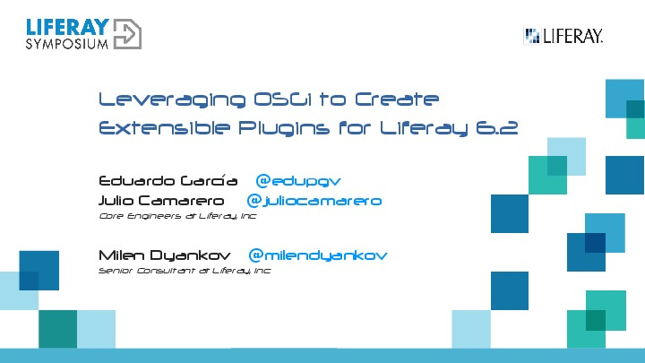 Leveraging OSGi to Create Extensible Plugins for Liferay 6.2