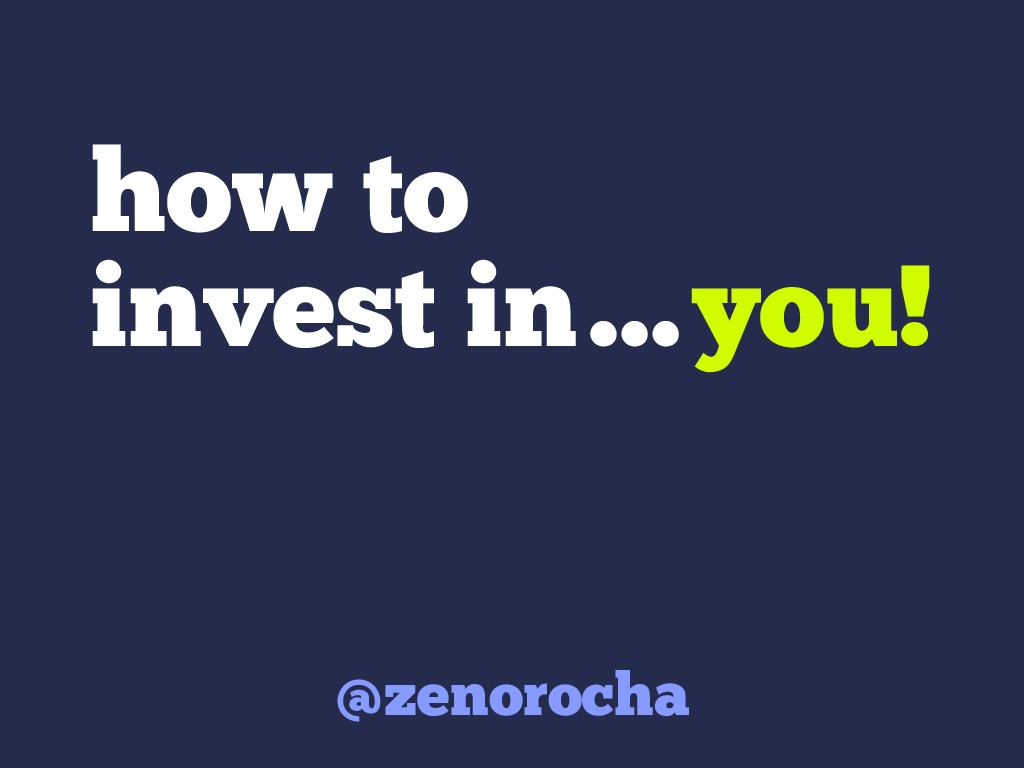 How to invest in... you!