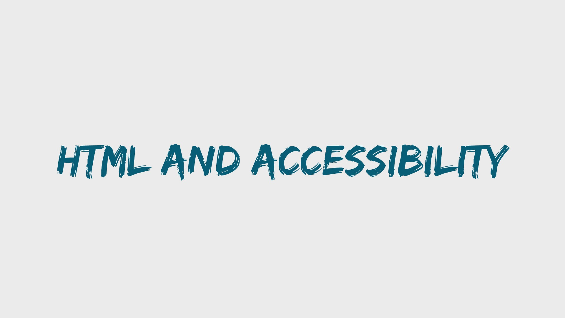 HTML and accessibility