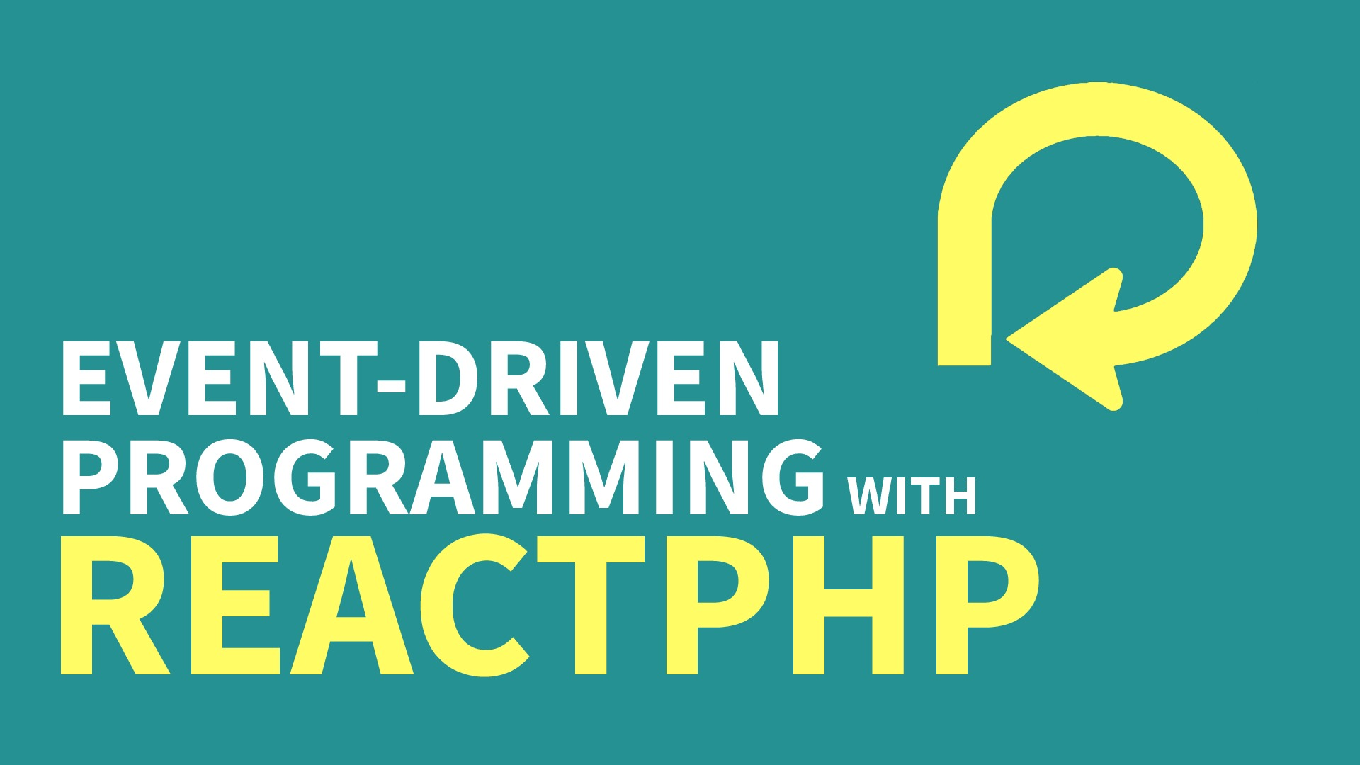 Event-Driven Programming with ReactPHP