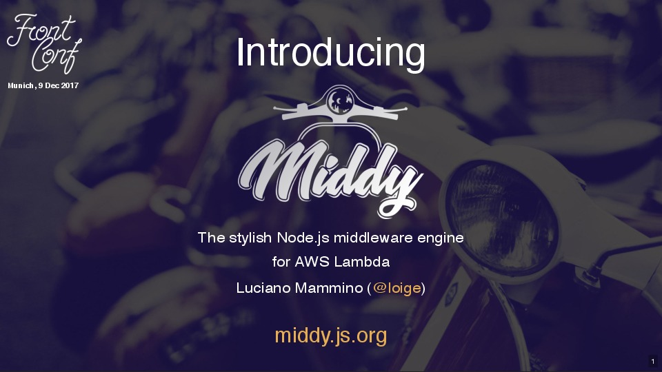Introducing Middy, Node.js middleware engine for AWS Lambda (FrontConf Muni