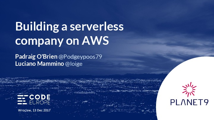 Building a serverless company on AWS lambda and Serverless framework