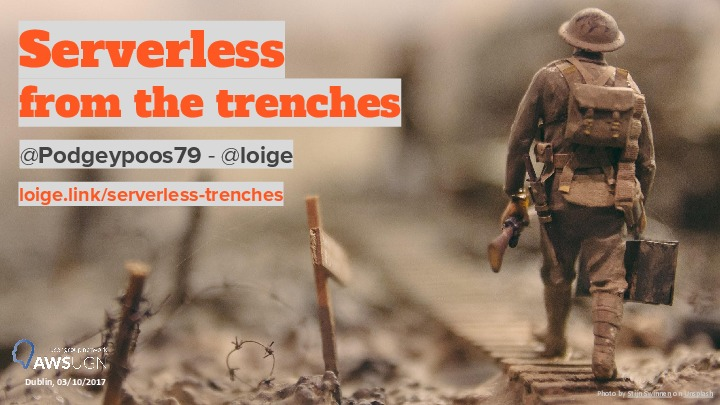 Serverless from the trenches