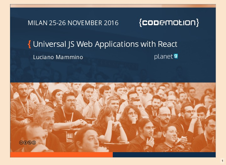 Universal JS Web Applications with React - Codemotion Milan November 2016