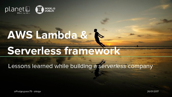 AWS Lambda and Serverless framework: lessons learned while building a serve