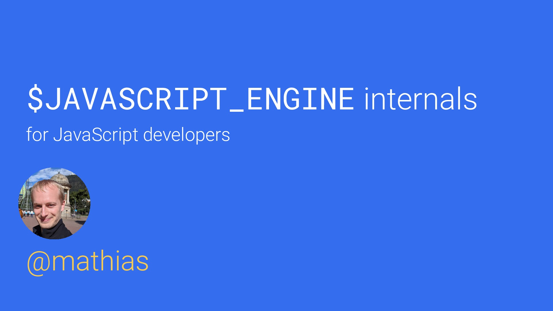 V8 internals for JavaScript developers