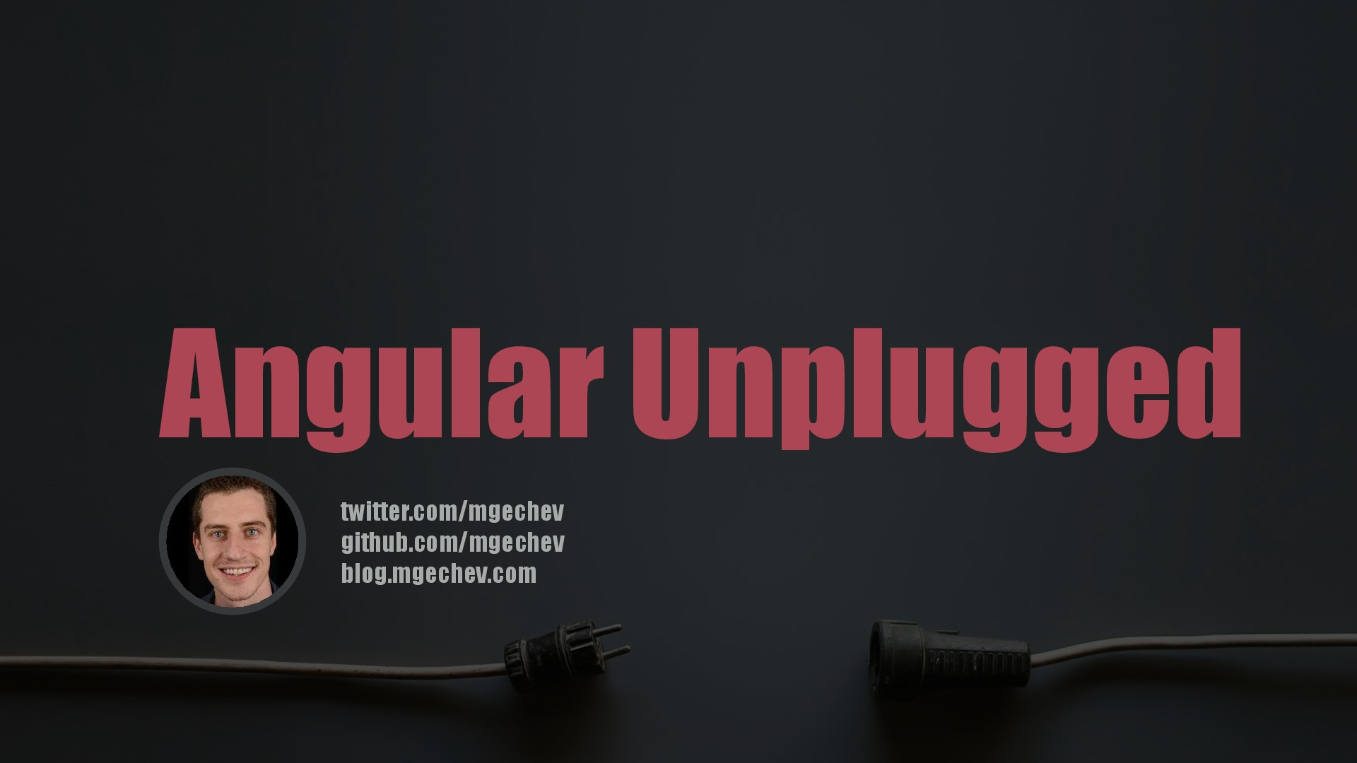 Angular Unplugged