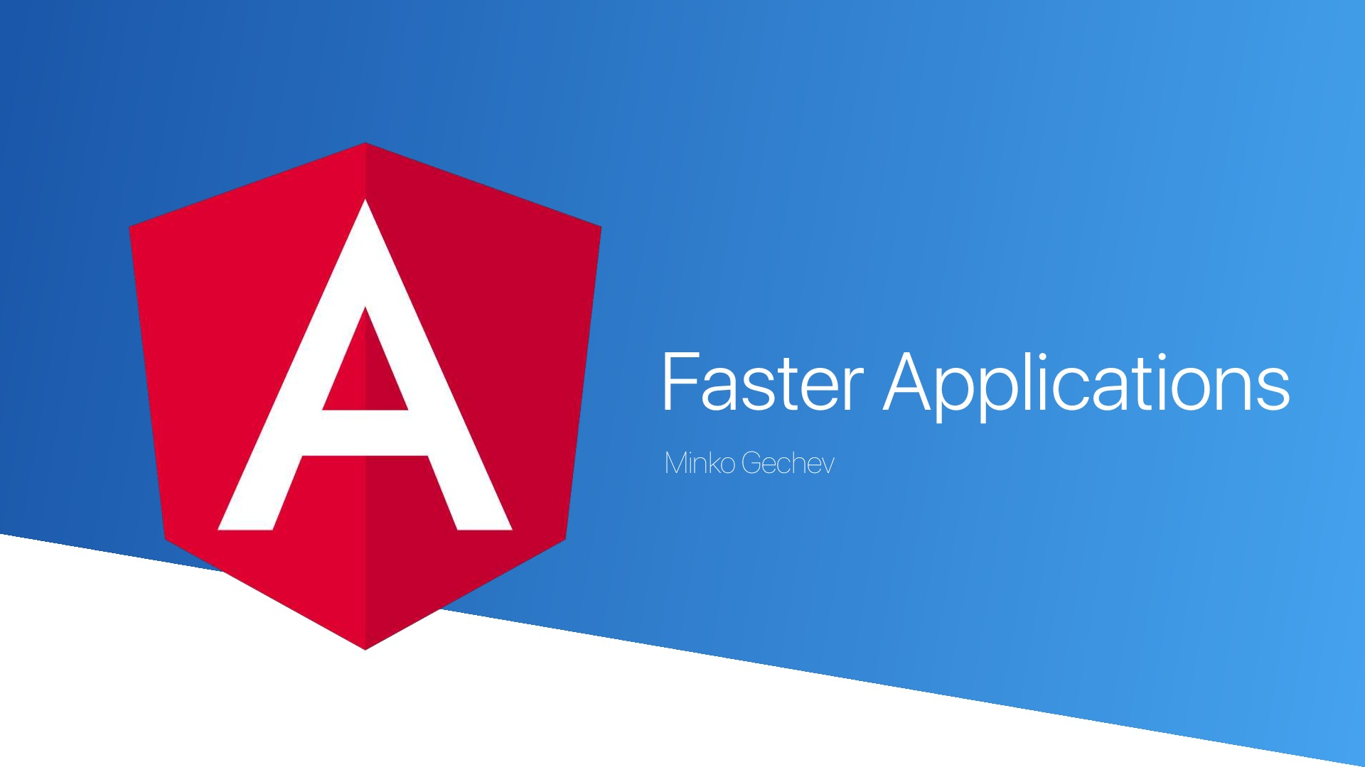 Faster Angular Applications