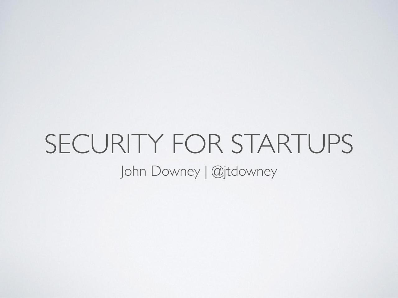 Security for Startups - ChicagoRuby/1871