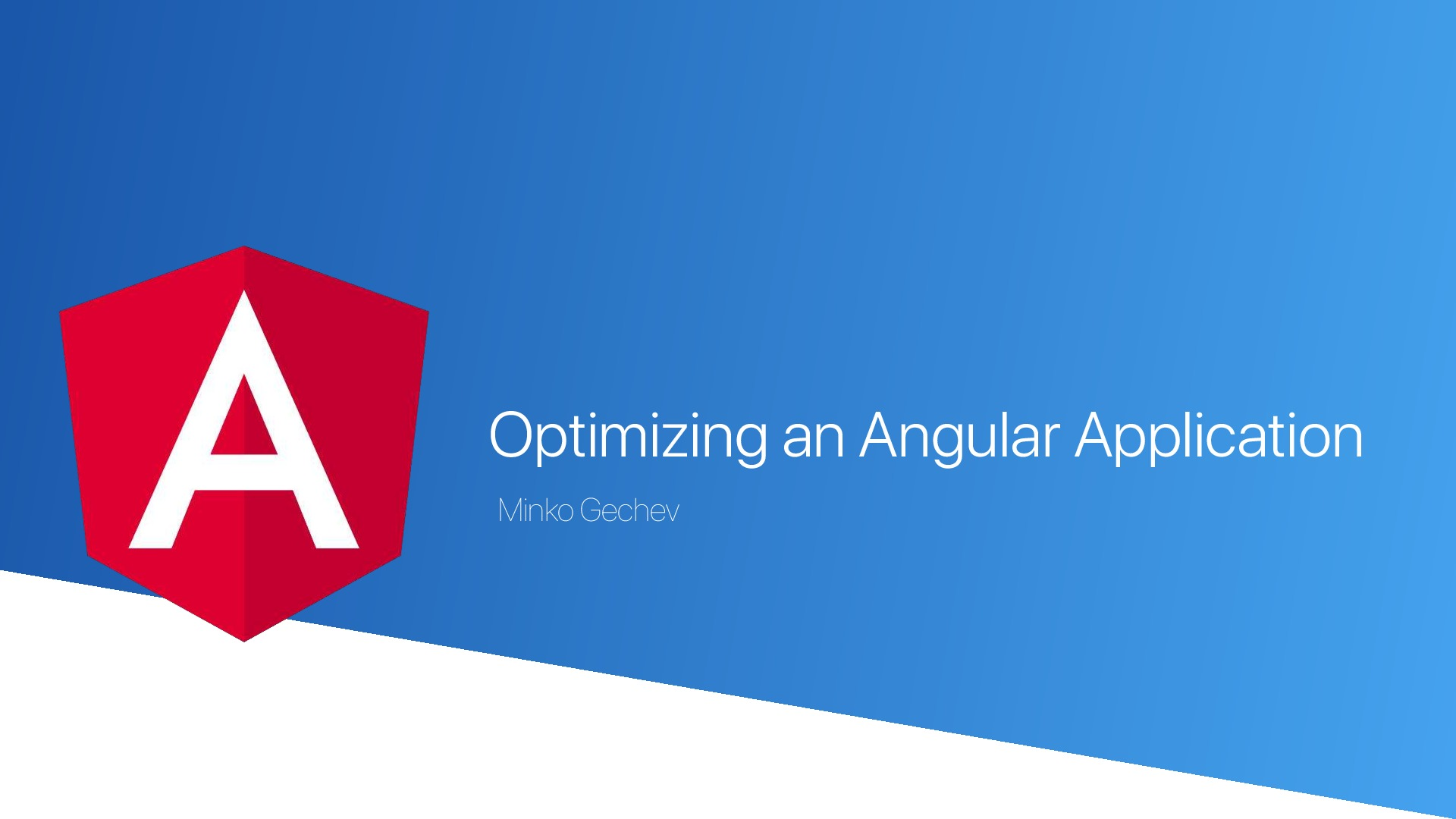 Optimizing an Angular Application