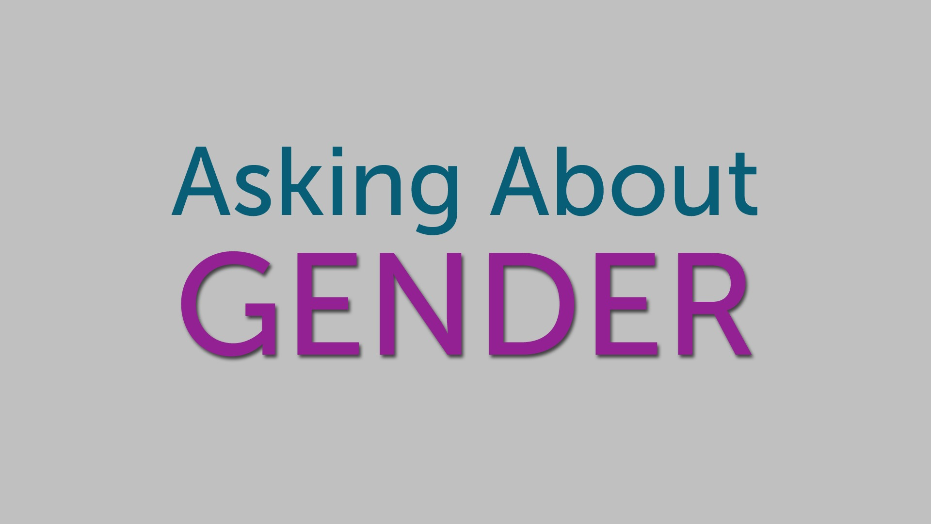 Asking About Gender - Merseycode