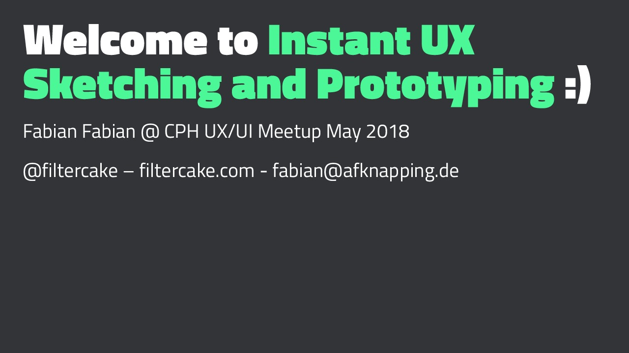 Instant UX Sketching and Prototyping Workshop @ UX/UI Meetup Copenhagen