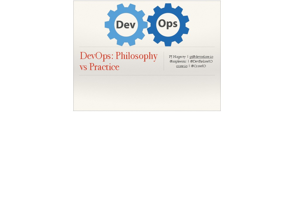 DevOps: Philosophy vs Practice