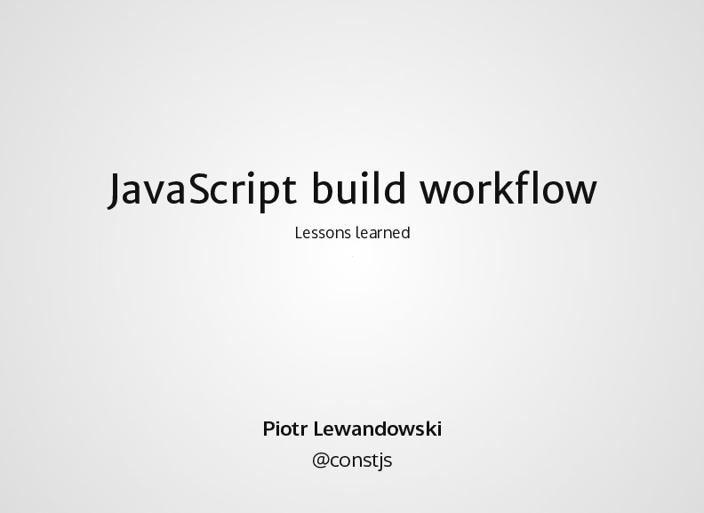 JavaScript build workflow