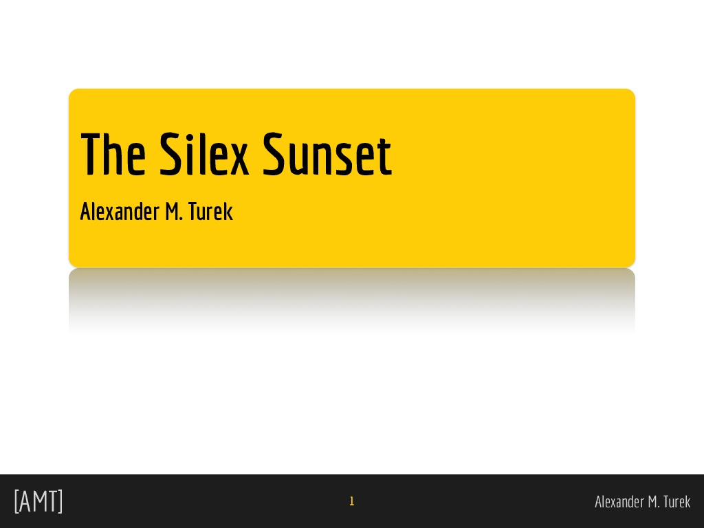 The Silex Sunset