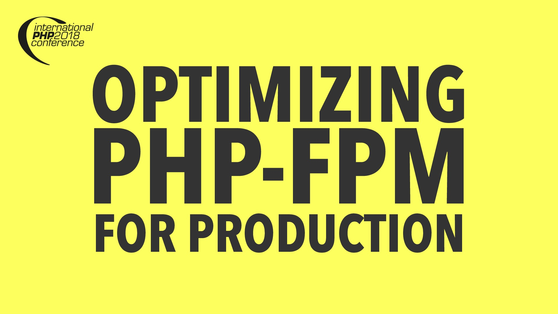Optimizing PHP-FPM for Production