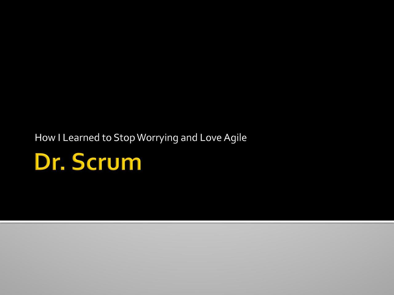 Dr. Scrum