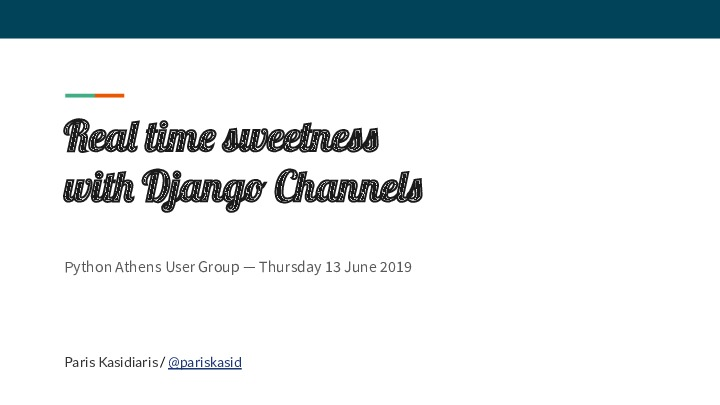 Real time sweetness with Django Channels