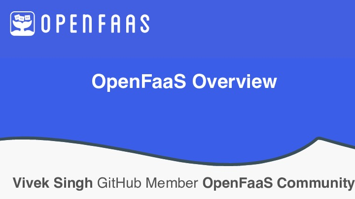 OpenFaaS Overview