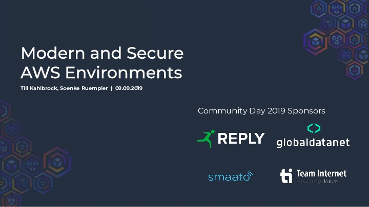Modern and Secure AWS Environments @ AWS Community Day Hamburg 2019
