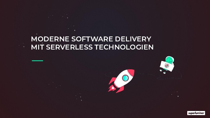 Moderne Software Delivery mit Serverless Technologien - solutions.hamburg