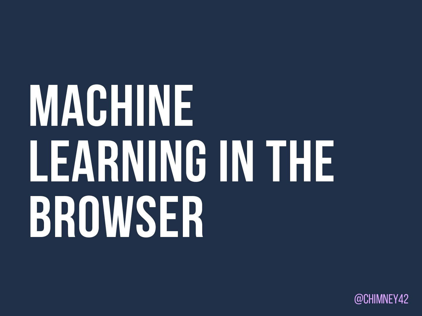Machine Learning in the Browser (SheSharp Amsterdam Edition)