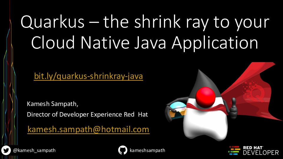 Quarkus - the shrink ray to Cloud Native Java Applications