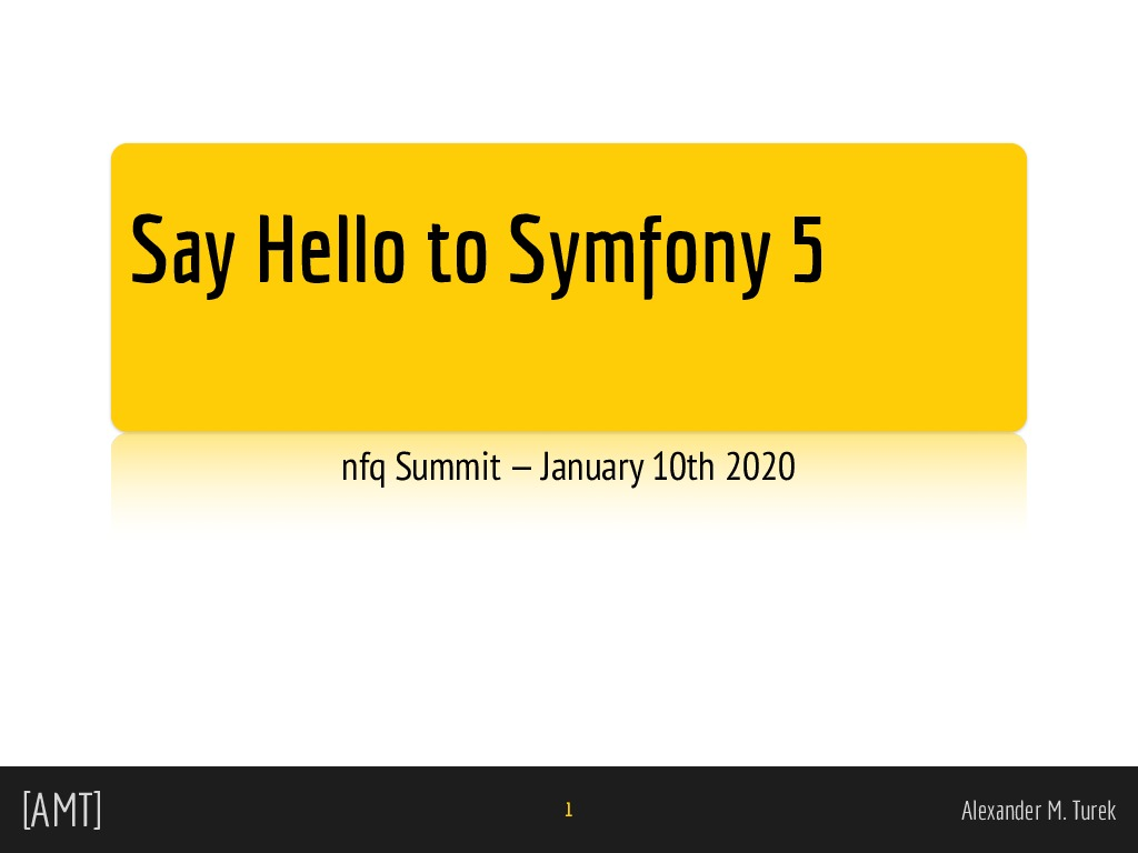 Say Hello to Symfony 5