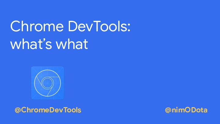 Chrome DevTools: what's what