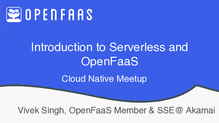 Serverless Meetup ( GDG Cloud BLR and Cloud Native BLR)