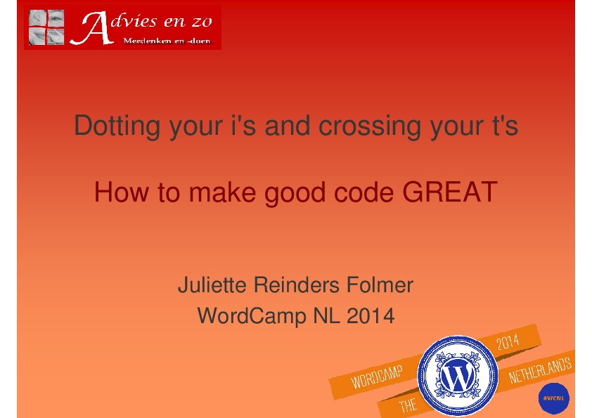Dotting your i's and crossing your t's - how to make good code great