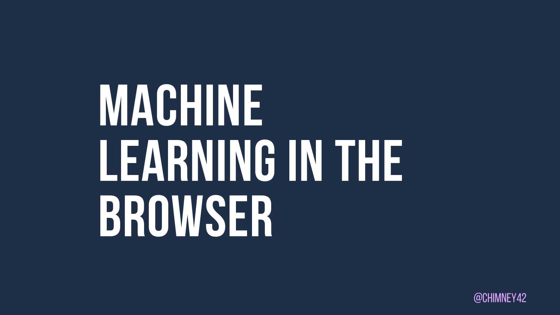 Machine Learning in the browser (JAX London)