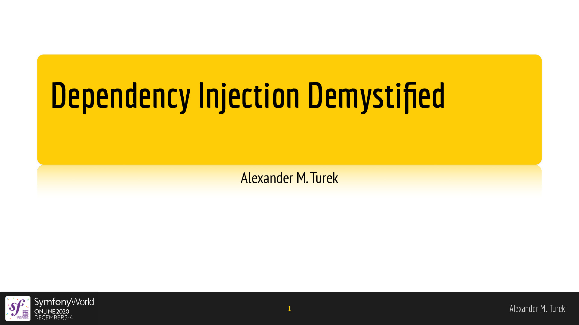 Dependency Injection Demystified
