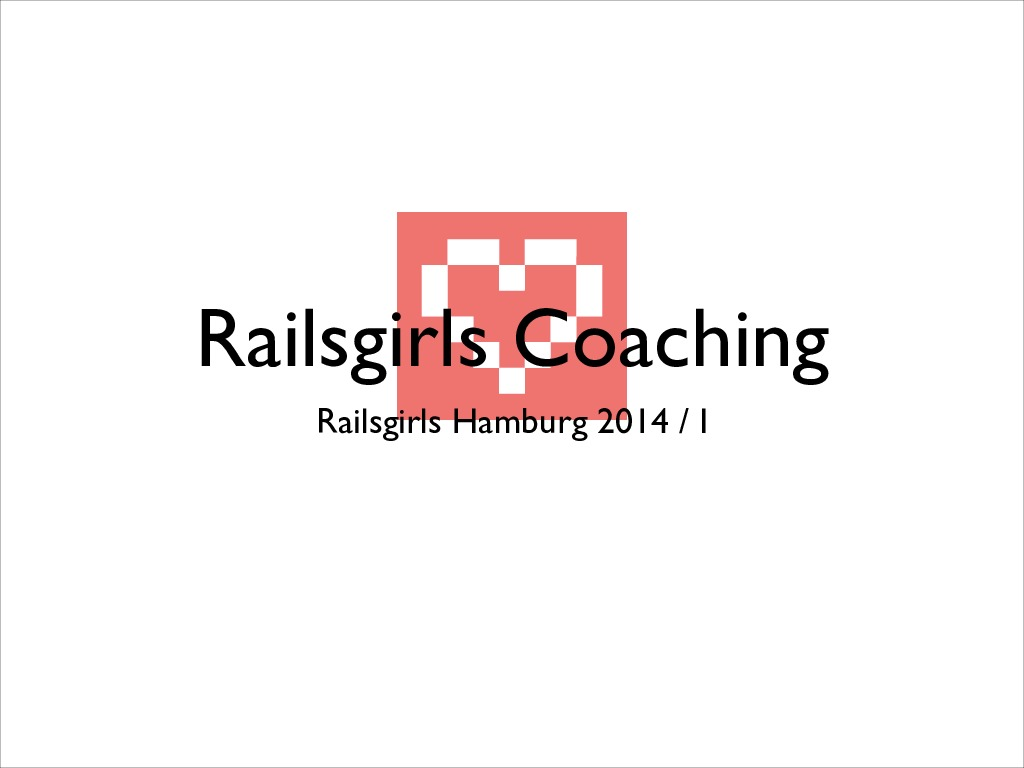 Railsgirls - Coaches dinner introduction
