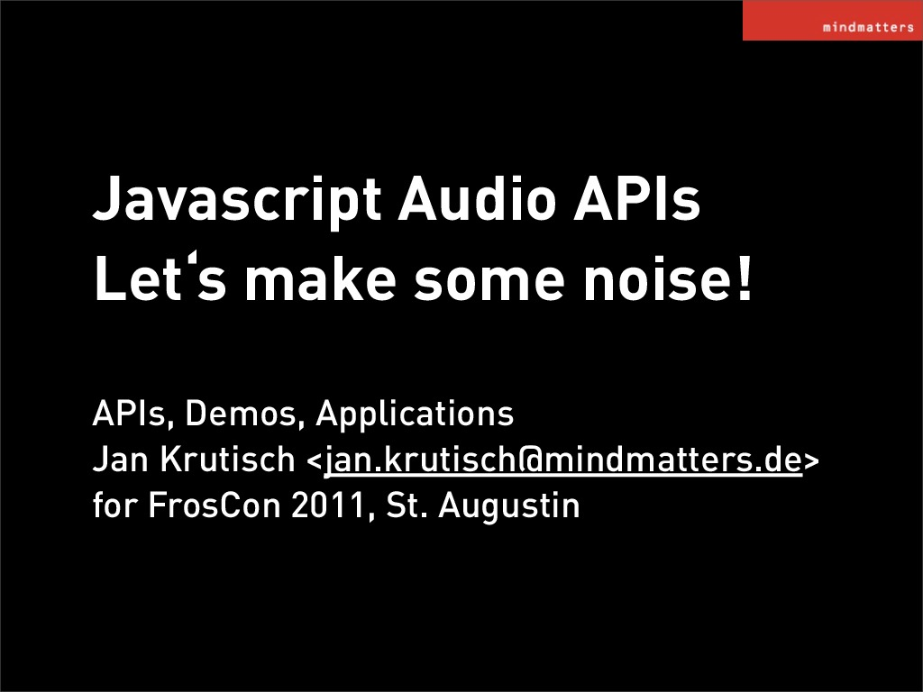 Javascript Audio APIs - Let's make some noise