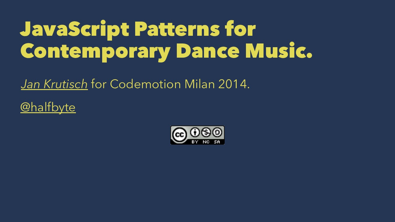 JavaScript Patterns for Contemporary Dance Music