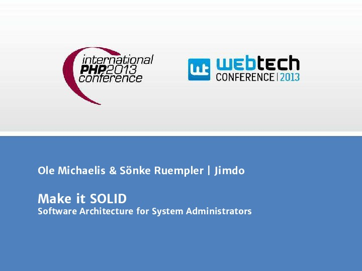 Make it SOLID. Software Architecture for System Administrators
